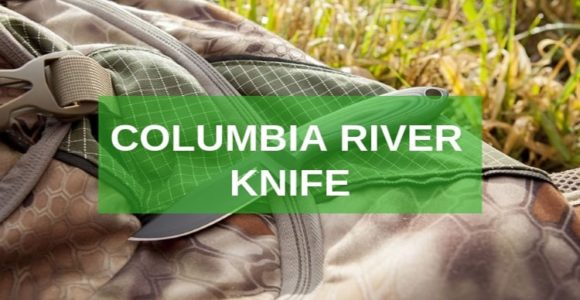 Columbia River Knife